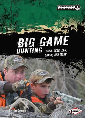 Big Game Hunting By Carpenter, Tom